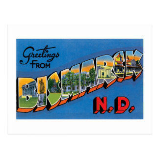 ¡Saludos de Bismarck, Dakota del Norte! Tarjeta Postal