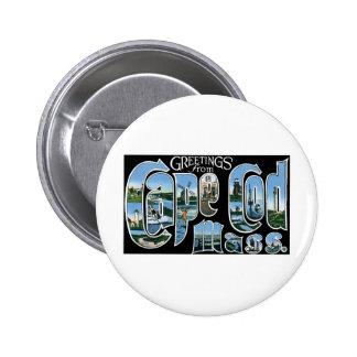 Saludos de Cape Cod Pin