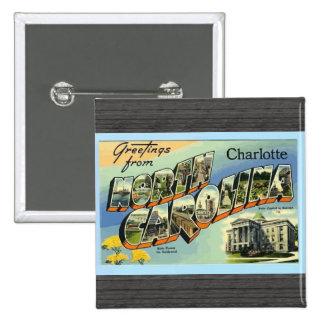 Saludos de Carolina del Norte Charlotte, vintage Pin