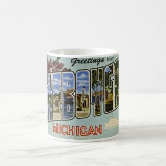 ¡Saludos de Cheboygan Michigan! Taza