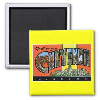 ¡Saludos de Cheyenne, Wyoming! Postal del vintage Imán Cuadrado