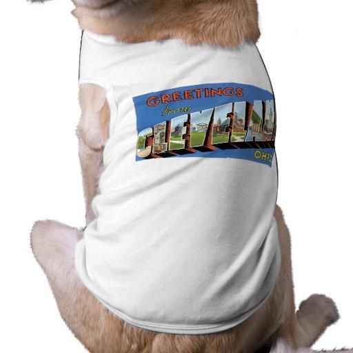 ¡Saludos de Cleveland, Ohio! Ropa Para Mascota