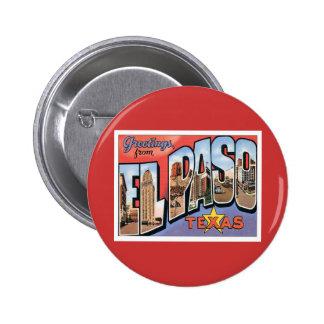 Saludos de El Paso Tejas Pin