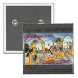 Saludos de Fargo Dakota del Norte, vintage Pins