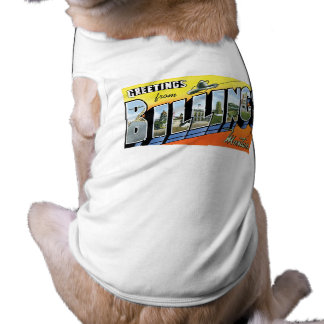 ¡Saludos de las facturaciones, Montana! Ropa Para Mascota