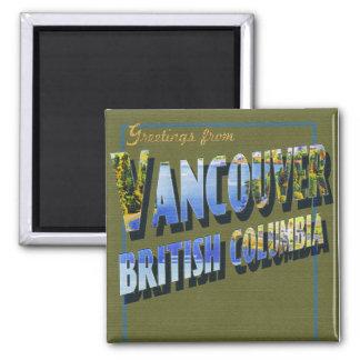 Saludos de los imanes de Vancouver Imán Cuadrado