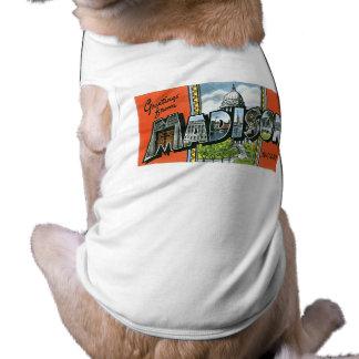 ¡Saludos de Madison, Wisconsin! Playera Sin Mangas Para Perro