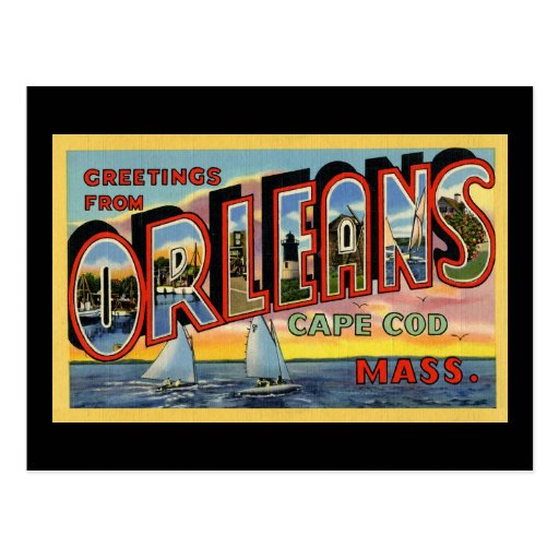 Saludos de Orleans Massachusetts Tarjetas Postales