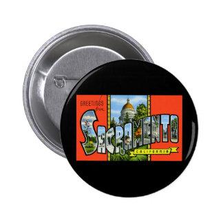 Saludos de Sacramento California Pin Redondo 5 Cm