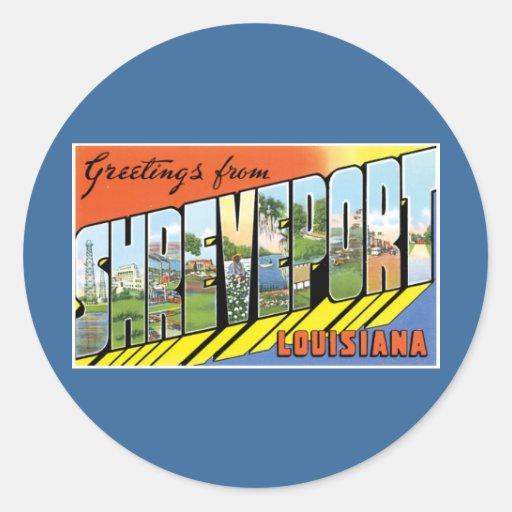 ¡Saludos de Shreveport, Luisiana! Pegatina Redonda