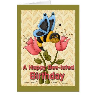Saludos del cumpleaños de la Abeja-Lated Tarjeton