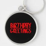 Saludos del cumpleaños. Rojo y negro Llavero Personalizado