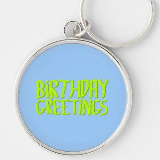 Saludos del cumpleaños. Verde y azul. Personalizad Llavero Redondo Plateado