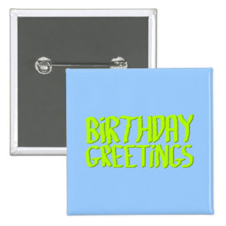 Saludos del cumpleaños. Verde y azul. Personalizad Pin Cuadrado