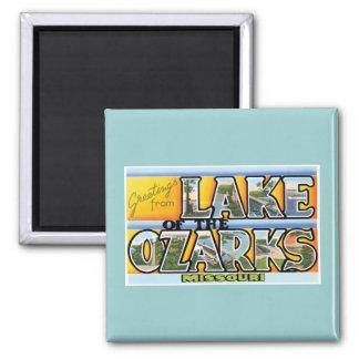 ¡Saludos del lago del Ozarks! Imán Cuadrado