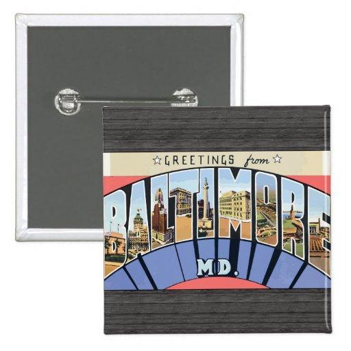 Saludos del Md de Baltimore., vintage Pin