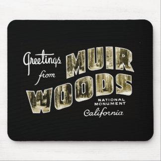 Saludos del monumento nacional de maderas de Muir Tapetes De Ratones