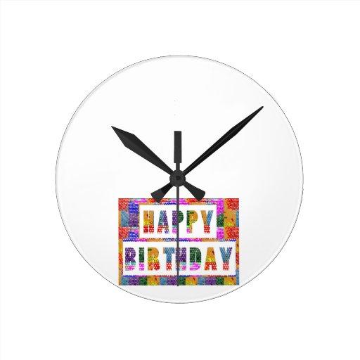 Saludos del texto: FELIZ CUMPLEAÑOS HappyBirthday Relojes