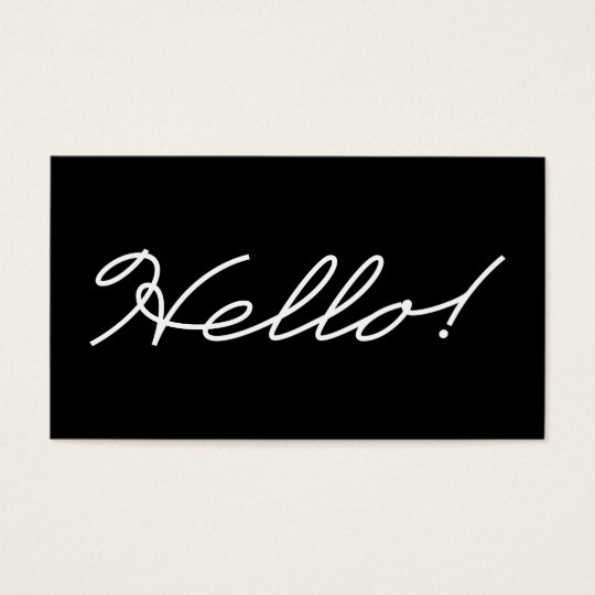 Salutations of Hello Black and White Business Card