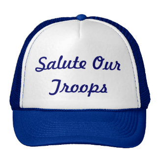Salute our troops trucker hat