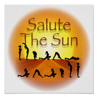 Salute the Sun Poster