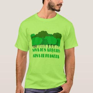 SALVA LOS ÁRBOLES SALVA EL PLANETA T-Shirt