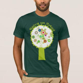 Salva un Árbol T-Shirt