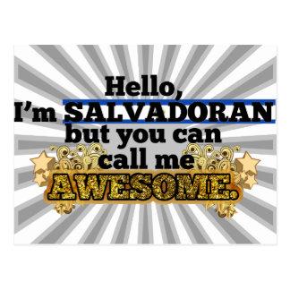 Salvadoran, but call me Awesome Postcard