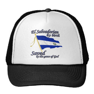 Salvadorian by birth saved by the grace of God Trucker Hat