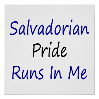 Salvadorian Pride Runs In Me Poster