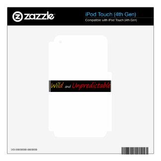 Salvaje e imprevisible iPod touch 4G calcomanía