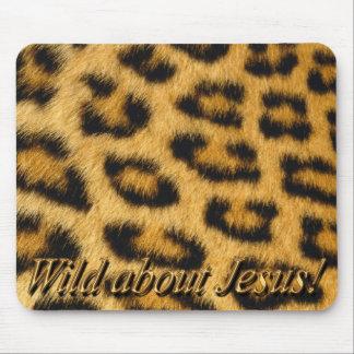 ¡Salvaje sobre Jesús! Mousepad (leopardo) Alfombrilla De Ratón