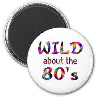 Salvaje sobre los años 80 imán de frigorifico