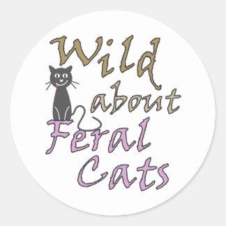 Salvaje sobre los gatos salvajes - gato salvaje pegatina redonda