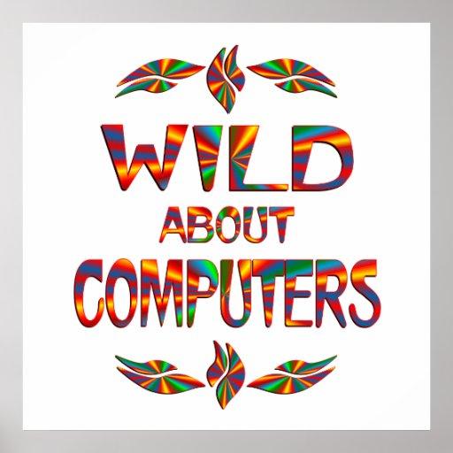 Salvaje sobre los ordenadores impresiones