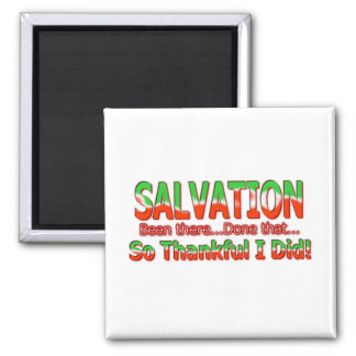 Salvation Been There Done That So Thankful magnet