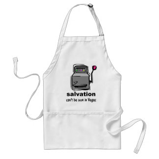 Salvation can t be won in Vegas slot machine Aprons