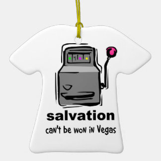 Salvation can't be won in Vegas slot machine Ornament
