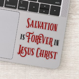 Salvation Is Forever Sticker