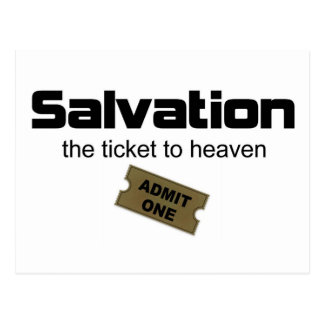 Salvation is the only ticket to heaven postcard