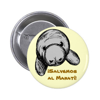 ¡Salvemos al Manatí! Button