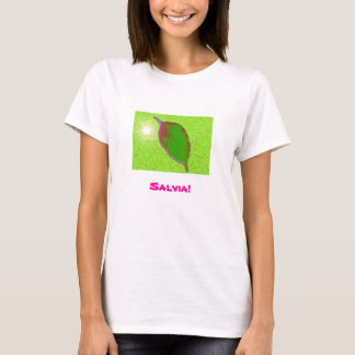 Salvia! T-Shirt
