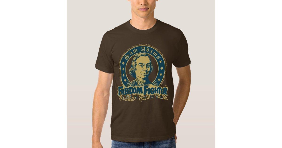 Sam Adams Freedom Fighter T-Shirt | Zazzle