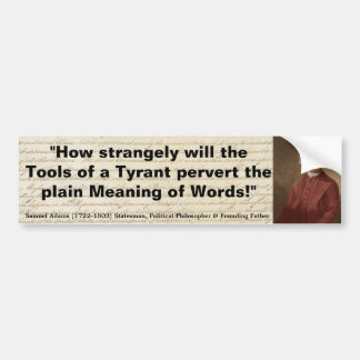 SAM ADAMS Tools of Tyrant pervert Meaning of Words Bumper Sticker