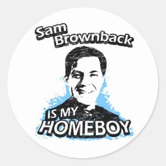 Sam Brownback is my homeboy Classic Round Sticker