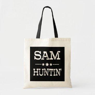 Beach Themed Sam Huntin' Funny saying womens bag