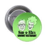 Sam -n- Ella's Restaurant 2 Inch Round Button