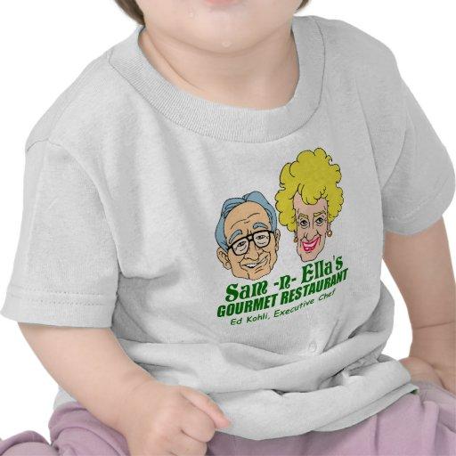Sam -n- Ella's Restaurant T Shirts