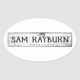 Sam Rayburn Reservoir Oval Sticker