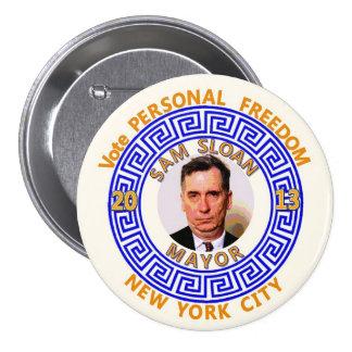 Sam Sloan para el alcalde 2013 de NYC Pin Redondo De 3 Pulgadas